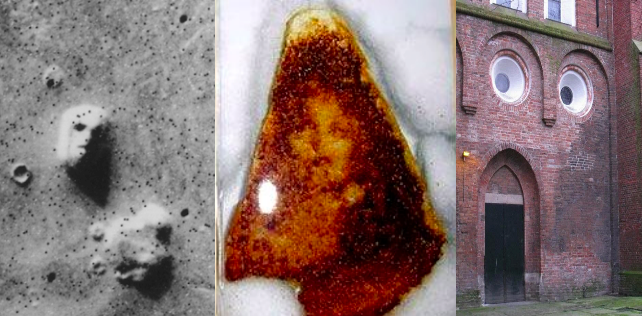 Faces in inanimate objects: sand dunes on mars; the Virgin Mary on toast; a building.